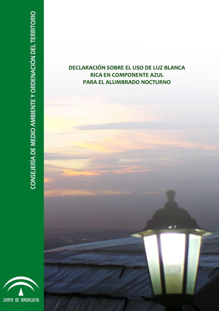 declaración sobre el uso de luz blanca rica en componente azul para el alumbrado nocturnopara la Junta de Andalucía